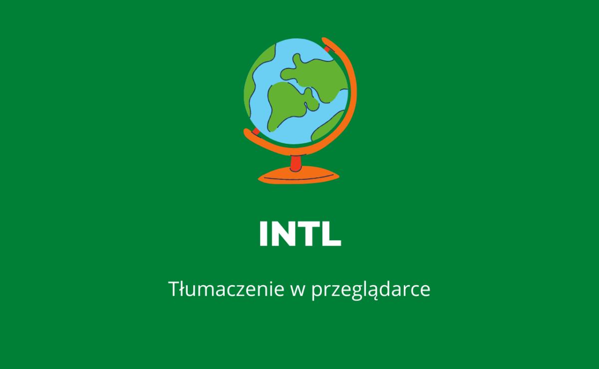 Tłumaczenie w przeglądarce dzięki obiektowi Intl